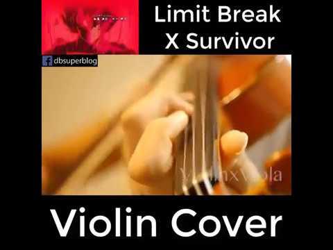 Violin Cover DRAGONBALL SUPER - Limit Break x Survivor