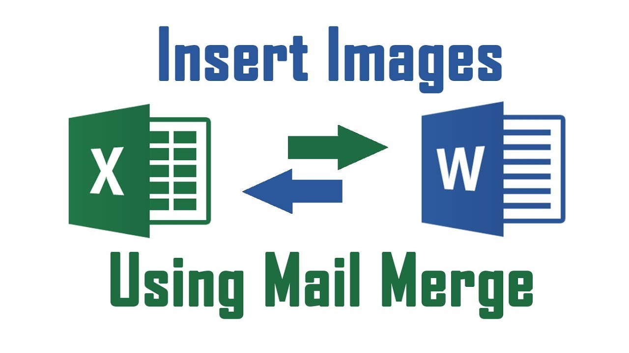 insert image using mail merge from excel to word document youtube