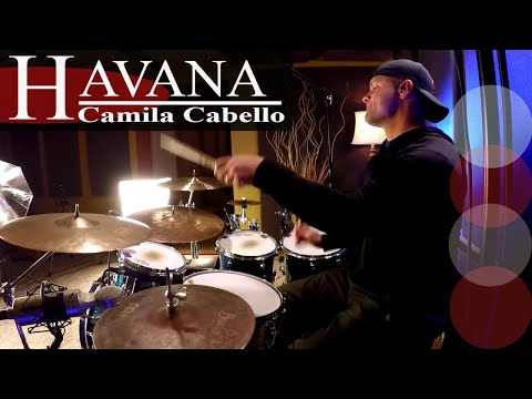 Camila Cabello Havana Drum Cover Video (High Quality Audio)⚫⚫⚫