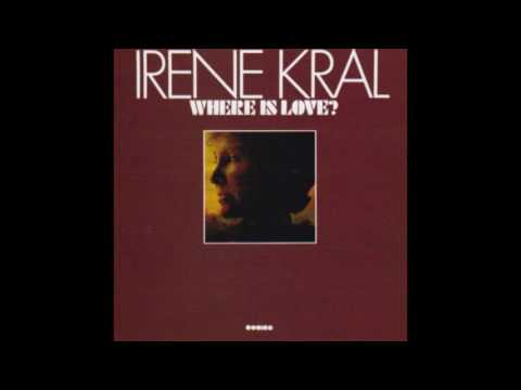 Irene Kral - Where Is Love? (1974)
