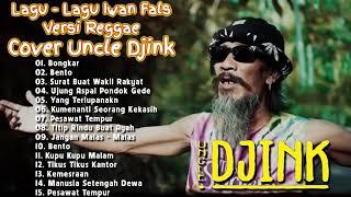 lagu-lagu Iwan fals versi reggae cover by uncle Djink full album
