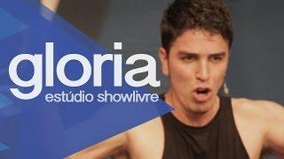 """""""Asas fracas"""" - Gloria no Estúdio Showlivre 2013"""