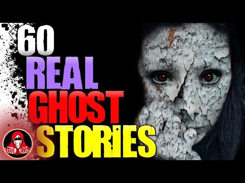 60 REAL Ghost Stories - Paranormal Activity Marathon