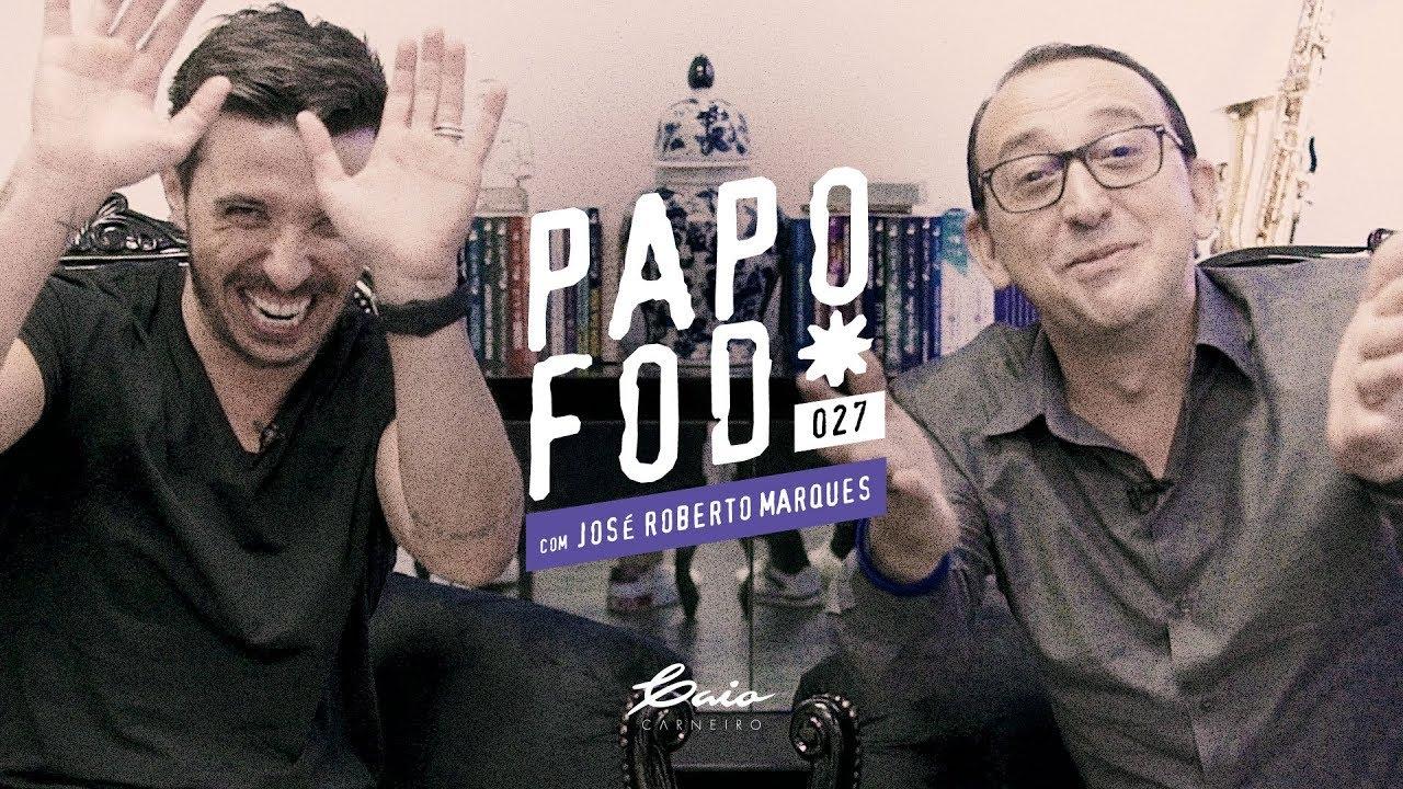 Papo Fod* 027 com José Roberto Marques IBC | Caio Carneiro