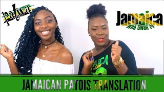 Jamaican Patois(Patwa) Translations | Sister Edition