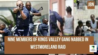 Kings Valley G@ng Dismantled In WESTMORELAND By Police/JBN