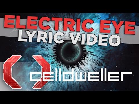 """Celldweller - """"Electric Eye"""" (Official Lyric Video)"""
