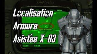 LOCALISATION ARMURE ASSISTÉE X-03 - Fallout 4 - [ mod PC ]