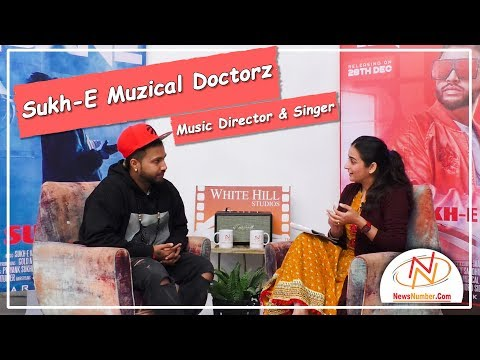 Interview with Sukh-E Muzical Doctorz,...