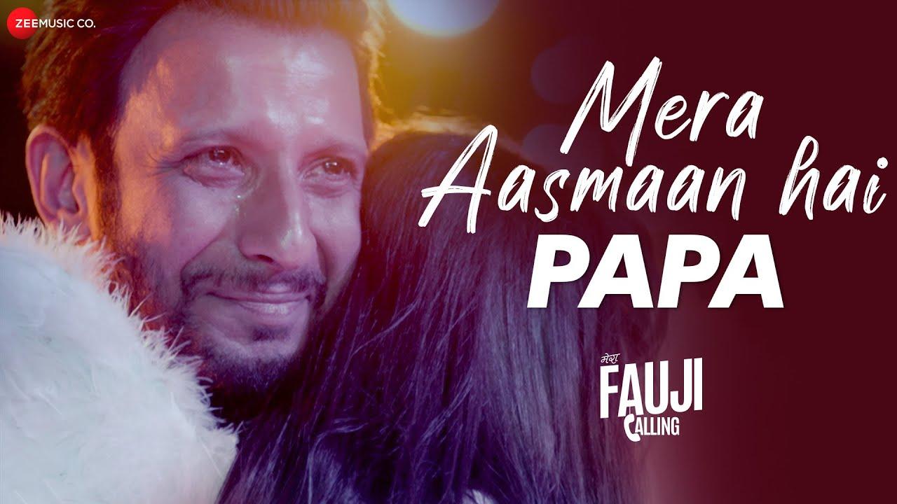 Download Mera Aasmaan Hai Papa | Mera Fauji Calling | Sharman Joshi, Ranjha S, Bidita B | Shalini Prateek S