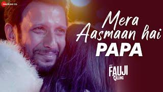 Mera Aasmaan Hai Papa | Mera Fauji Calling | Sharman Joshi, Ranjha S, Bidita B | Shalini Prateek S