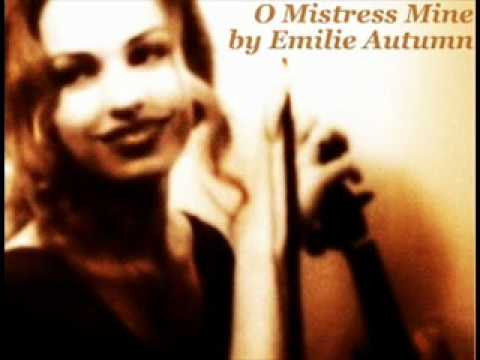 Emilie Autumn - O Mistress Mine