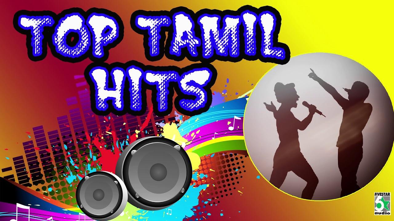 Top Tamil Hits Super Hit Popular Audio Jukebox
