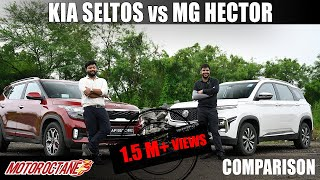 Kia Seltos vs MG Hector Comparison | Hindi | MotorOctane