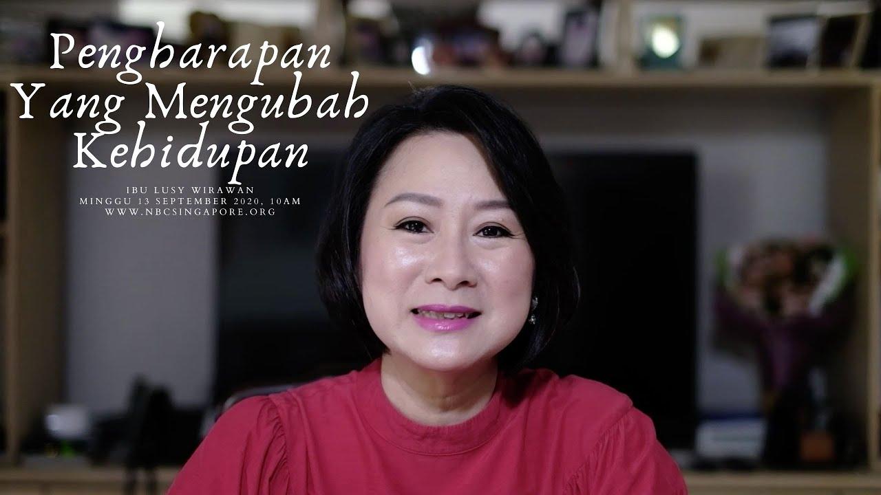 13 September Indonesia service: Harapan Yang Mengubah Kehidupan ~ Ibu Lusy Wirawan