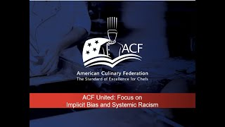 ACF United: Focus on Implicit Bias and Systemic Racism