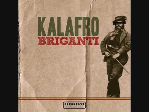 Kalafro Sound Power - Non per il Pane