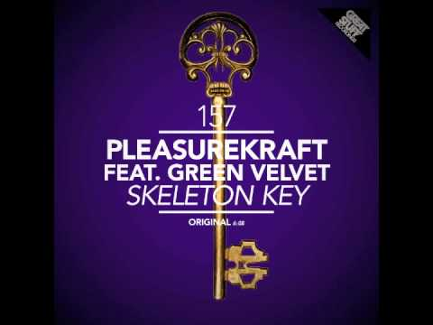 Pleasurekraft ft Green Velvet - Skeleton Key (from Annie Mac's Show) - Out JULY 6, 2012