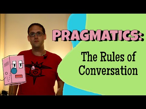Pragmatics and Gricean Maxims
