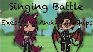 Singing Battle! • Exes and Ships Edition • Gacha Life Video