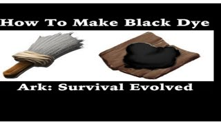 How To Make Black Dye Ark 2020 Youtube Survival evolved is used to make the world more colorful and to customize structures and items , including building parts, flags , armor , saddles , weapons , and even both living creatures (including yourself and other players) and robotic creatures on their parts like mek and enforcer.