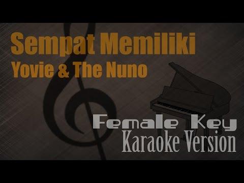 Yovie & The Nuno - Sempat Memiliki (Female Key) Karaoke Version | Ayjeeme Karaoke
