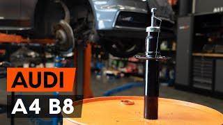 Montaż Amortyzator przednie i tylne AUDI A4 (8K2, B8): darmowe wideo