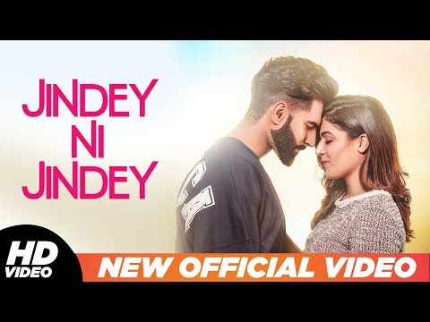 Jindey Ni Jindey Official Video  Parmish Verma  Wamiqa Gabbi  Kamal Heer  Dil Diyan Gallan