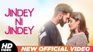 Jindey Ni Jindey (Punjabi Song) | Dil Diyan Gallan