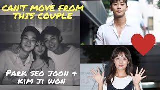 Can't Move From This Couple - Park Seo Joon ❤ Kim Ji Won