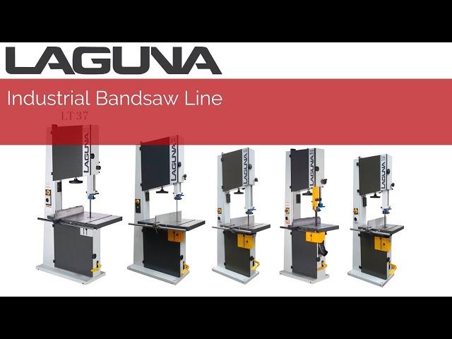 LT Series Industrial Bandsaw Line | Laguna Tools