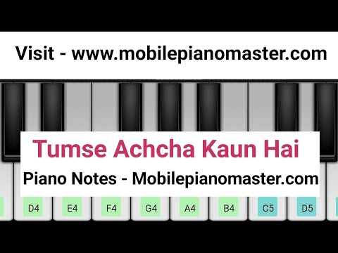 Tumse Achcha Kaun Hai(Chand Tare Phool Shabnam)Piano Tutorial|Piano Lessons|Piano music|Piano mobile