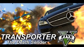 tRANSPORTERS V - The Death Senders | GTA5 cinematic short film
