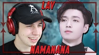 Music Critic Reacts to LAY - NAMANANA