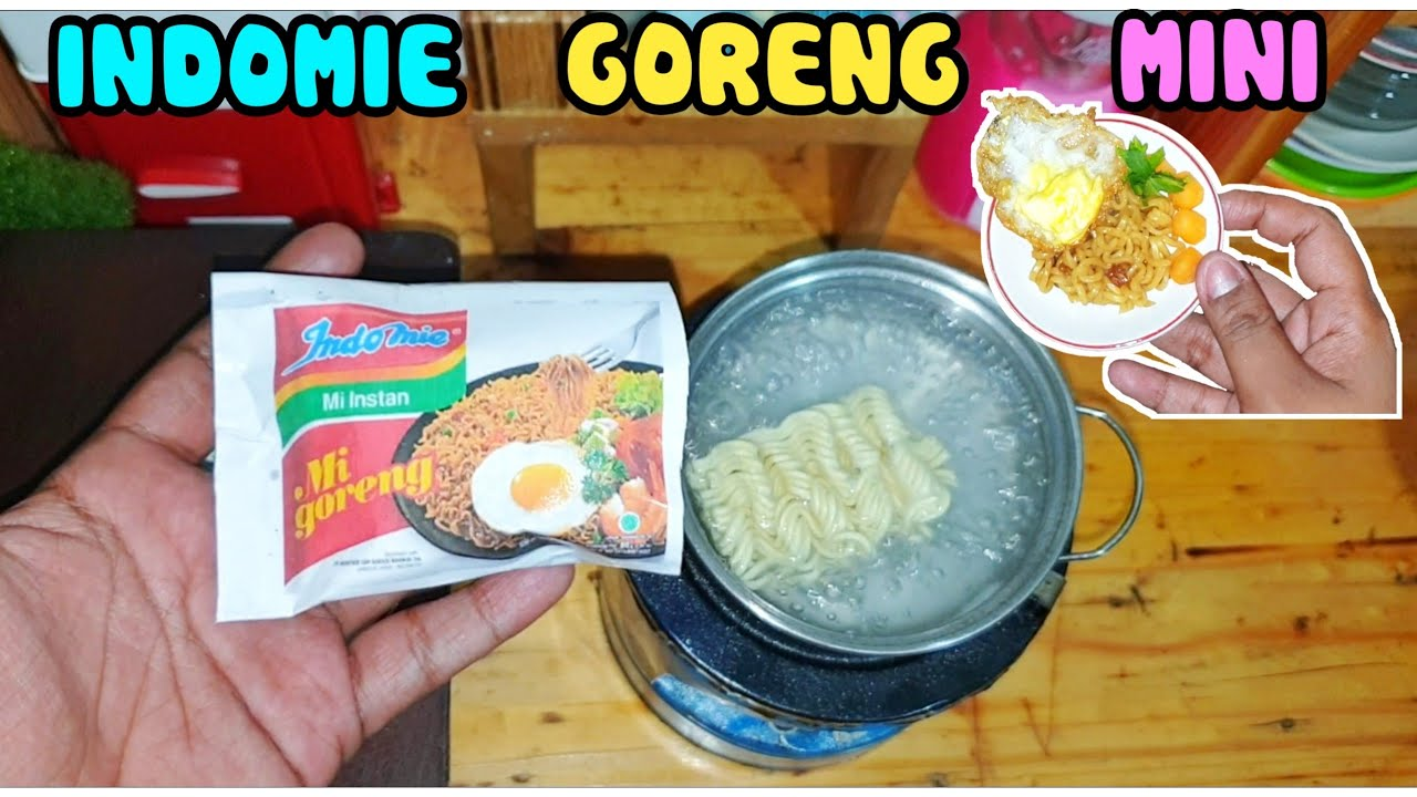 Mini Indomie Goreng Tiny Cooking Masak Masakan Beneran Indomie Goreng Mini Youtube