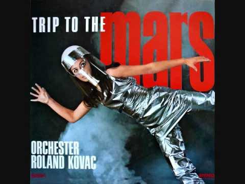 Orchester Roland Kovac - Trip to the Mars (1968)  Full vinyl LP