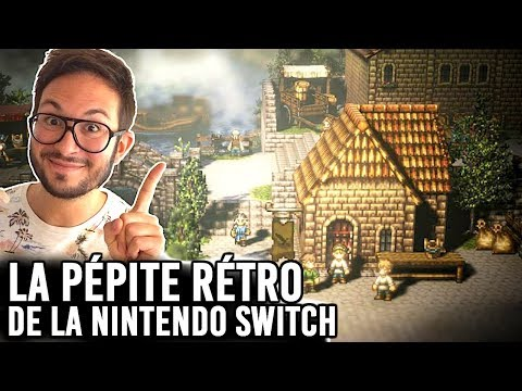 OCTOPATH TRAVELER la pépite JRPG de la Nintendo Switch