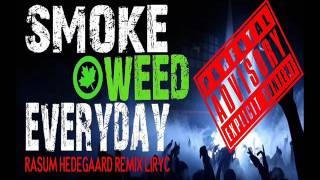 Dr Dre & Snoop Doggy Dog - Smoke Weed Everyday(Rasmus Hedegaard)