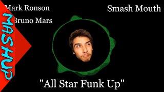 all star funk up mark ronson ft bruno mars vs smash mouth