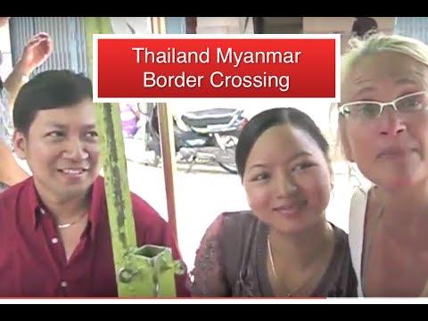Thailand Myanmar Border Crossing