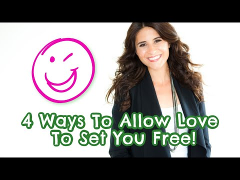 4 Ways To Allow Love to Set You Free From Self Sabotaging Ways