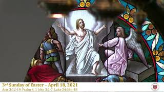 3rd Sunday of Easter - Holy Eucharist, Rite II - April 18, 2021