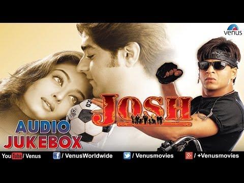 Josh Audio Jukebox | Shahrukh Khan, Aishwarya Rai |