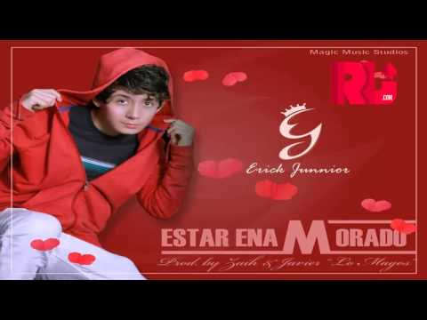 "estar-enamorado---erick-junnior-(original)-►new-®-reggarton-romantico-2014-◄-""exito-©-2014"""