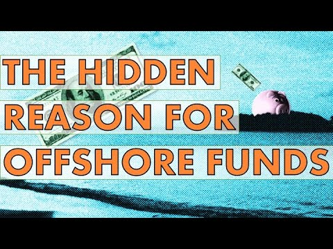 The Hidden Reason for Offshore Funds in Tax Havens