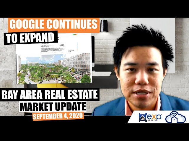 Google continues to expand | Bay Area Real Estate Market Update September 4, 2020