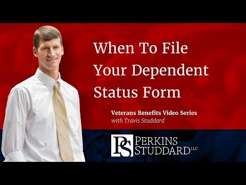 When To File Your Dependent Status Form