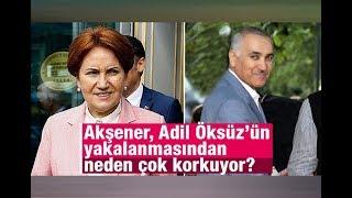 Fuat Uğur : Akşener, Adil Öksüz'ün yakalanmasından neden çok korkuyor