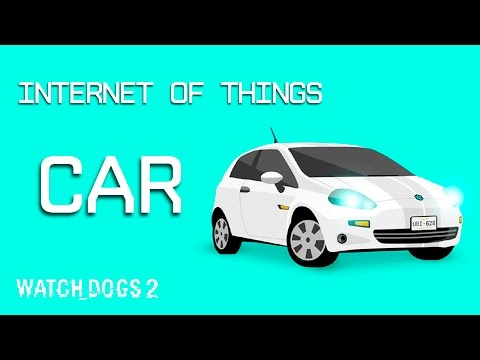 Watch Dogs 2: Selfie Reveal – Internet of Things – Car [US]