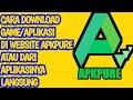Cara Download Game/Aplikasi di APKPure